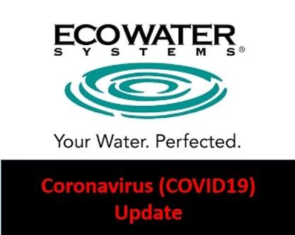 coronavirus update regarding EcoWater Calgary - water softener company